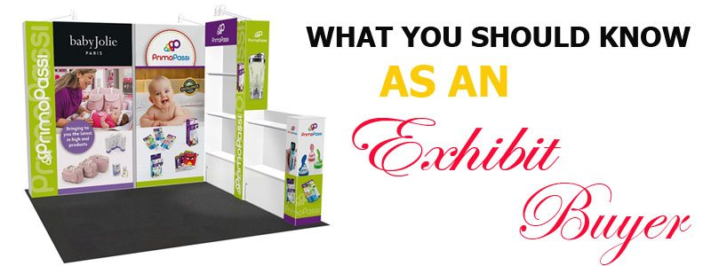 What You Should Know as an Exhibit Buyer