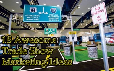 18 Awesome Trade Show Marketing Ideas