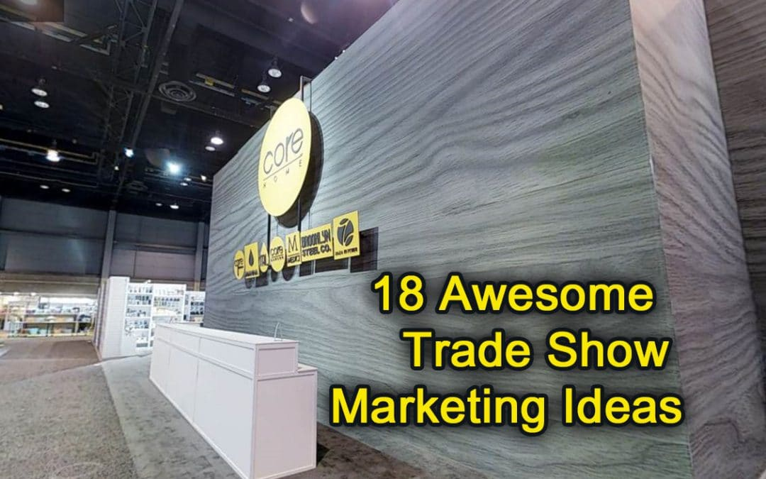 Marketing Exhibition Stand Out : Awesome trade show marketing ideas in for your business